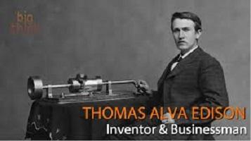 Edison, The History of Thomas Edison's Life