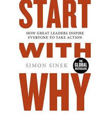 """Start With Why, Book Review: """"Start With Why"""" by Simon Sinek"""