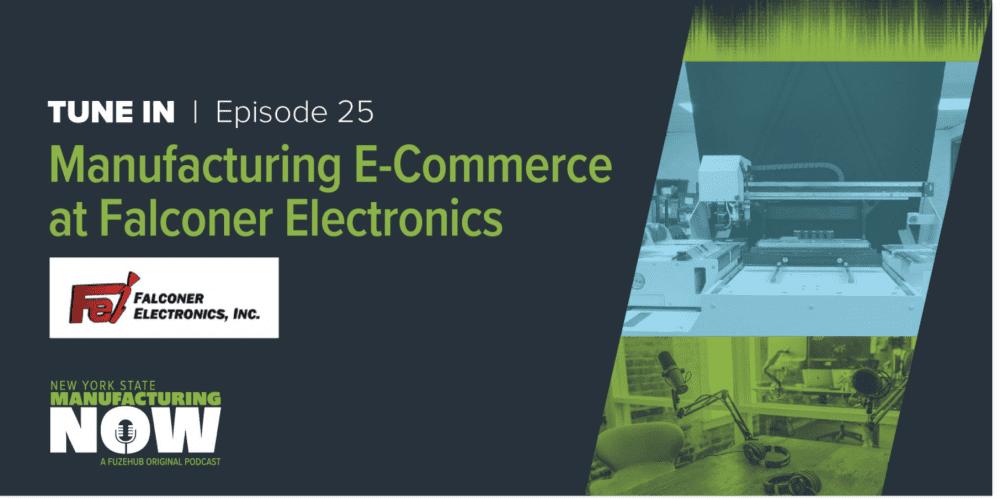 FuzeHub Podcast, Falconer Electronics Featured on FuzeHub Podcast (NY MEP)