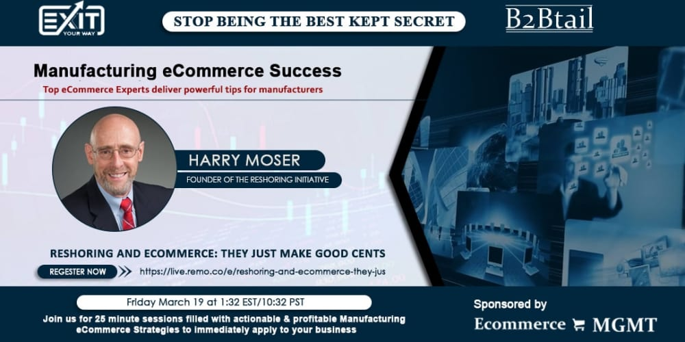 Harry Moser, Harry Moser of the Reshoring Initiative Speaks at Manufacturing eCommerce Success