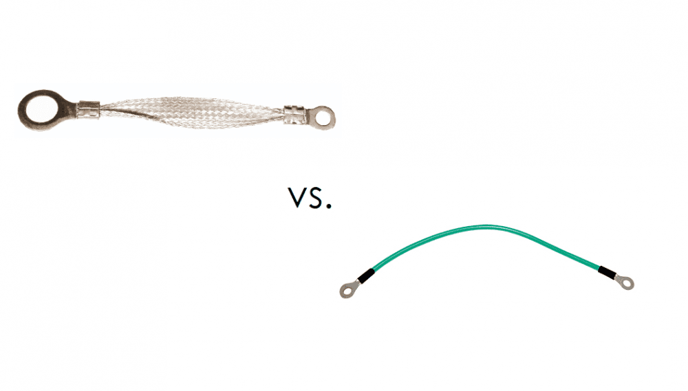 Braided Ground Strap, Braided Ground Strap vs. Ground Wire: Make the Right Choice